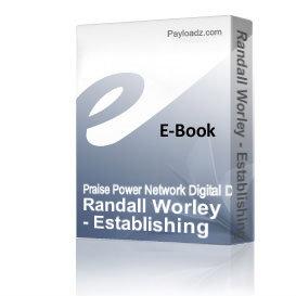 Randall Worley - Establishing A True Devotional Life Before God | Audio Books | Religion and Spirituality