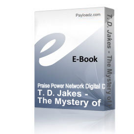 t. d. jakes - the mystery of his will