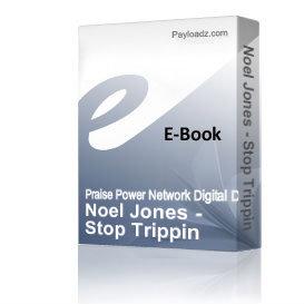 noel jones - stop trippin