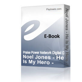 noel jones - he is my hero - mp3