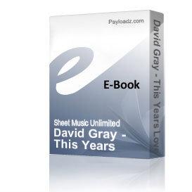 David Gray - This Years Love (Piano Sheet Music) | eBooks | Sheet Music