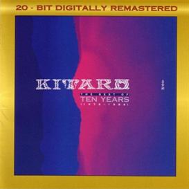 kitaro best of ten years 1976 - 1986 320kbps mp3 album