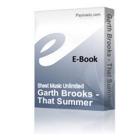garth brooks - that summer (piano sheet music)