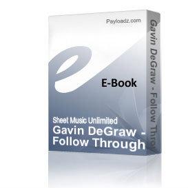 gavin degraw - follow through (piano sheet music)