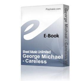 George Michael - Careless Whisper (Piano Sheet Music) | eBooks | Sheet Music