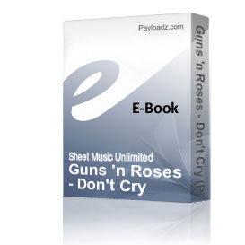 Guns 'n Roses - Don't Cry (Piano Sheet Music) | eBooks | Sheet Music