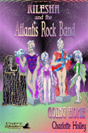 kilesha and the atlantis rock band going home