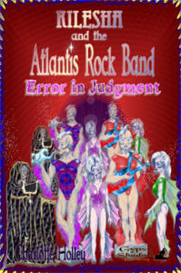 kilesha and the atlantis rock band error in judgment