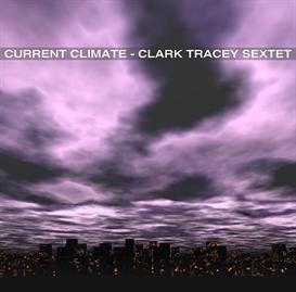 clark tracey sextet - 5 bellies