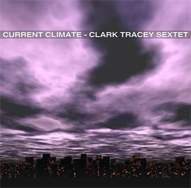clark tracey sextet - devils chair