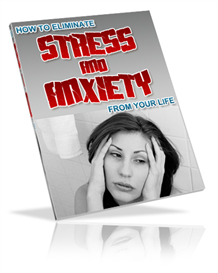 how to eliminate stress and anxiety from your life resell