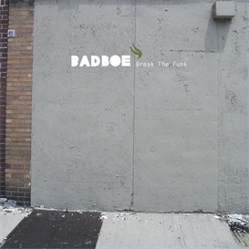 badboe - nothing but the funk