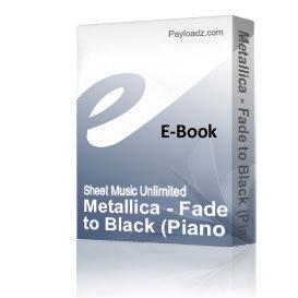metallica - fade to black (piano sheet music)