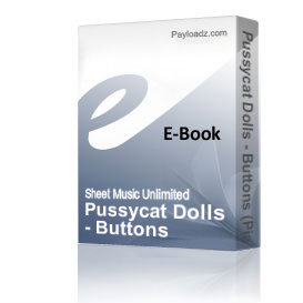 pussycat dolls - buttons (piano sheet music)