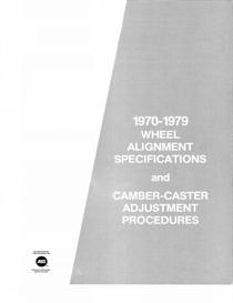 1970-79 wheel alignment specifications and caster camber adjustment pr