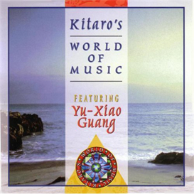 kitaro world of music featuring yu xiao guang 320kbps mp3 album