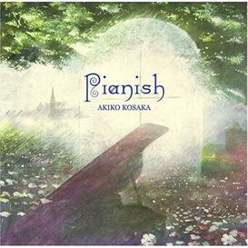 Akiko Kosaka Pianish 320kbps MP3 album | Music | New Age