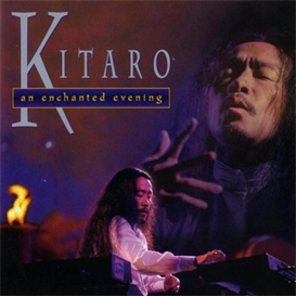 Kitaro An Enchanted Evening 320kbps MP3 album | Music | New Age