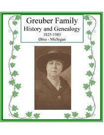 Greuber Family History & Genealogy | eBooks | History