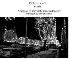 Picture Palace music - Next year we may all be many miles away - Compl | Music | Alternative