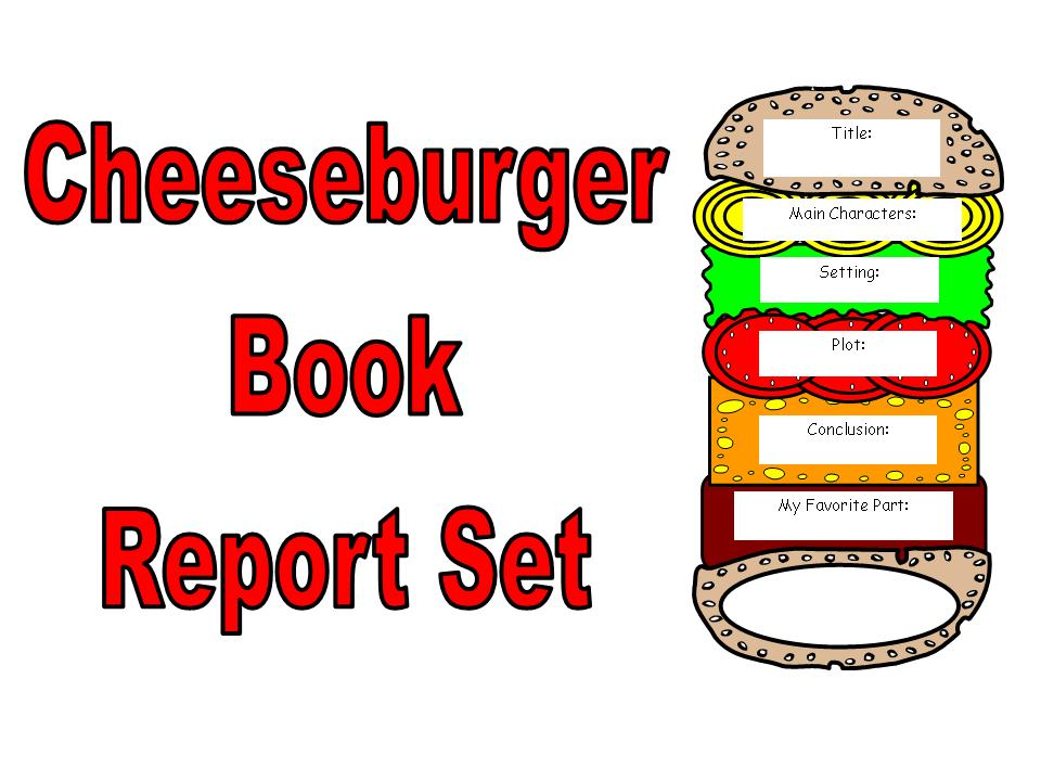 Cheeseburger Book Report Set Other Files Documents And Forms