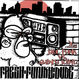 all funky fresh dude ep