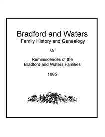 Bradford & Waters Family History and Genealogy | eBooks | History