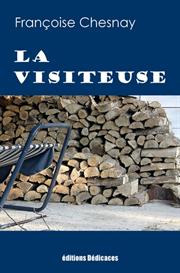 La Visiteuse de Francoise Chesnay | eBooks | Fiction