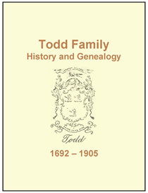 Todd Family History and Genealogy | eBooks | History