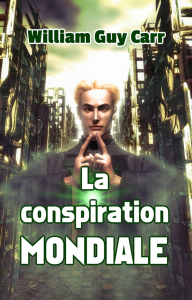 la conspiration mondiale de william guy carr