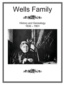 Wells Family History and Genealogy | eBooks | History