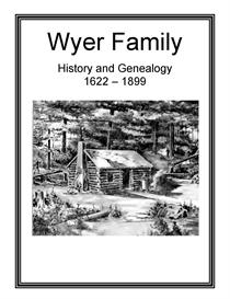 Wyer Family History and Genealogy | eBooks | History