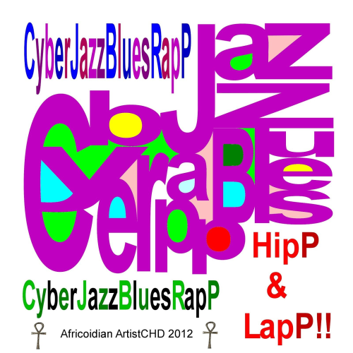 First Additional product image for - CyberJazzBluesRapP; HipP & LapP Official Theme Song MP3 Instrumentals.