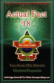 Actual Fact #18 - Tone, Sound, DNA Molecules, Vibrational Frequencies | eBooks | Science