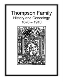 Thompson Family History and Genealogy | eBooks | History