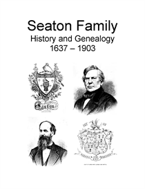 Seaton Family History and Genealogy | eBooks | History