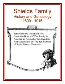 Shields Family History and Genealogy | eBooks | History