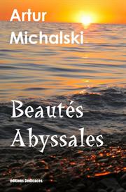 beautes abyssales de artur michalski