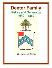 Dexter Family History and Genealogy | eBooks | History