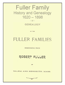 Fuller Family History and Genealogy | eBooks | History
