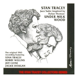 stan tracey quartet - under milk wood (entire cd flac)