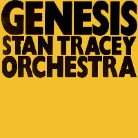 genesis - stan tracey orchestra (entire cd mp3)