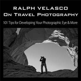 ralph velasco on travel photography: 101 tips ebook