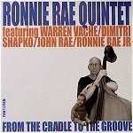ronnie rae quintet - from the cradle to the groove (entire cd flac)
