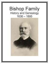 bishop family history and genealogy