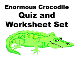 quiz and worksheets - enormous crocodile