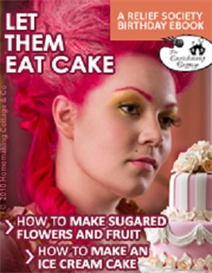 Let Them Eat Cake!  Relief Society Birthday | eBooks | Religion and Spirituality