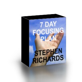 7 day focusing plan by stephen richards