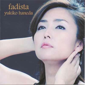 Yukiko Haneda Fadista 320kbps MP3 album | Music | Popular