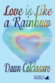 Love is Like a Rainbow by Dawn Colclasure | eBooks | Poetry